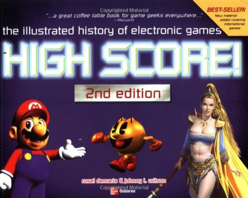 High Score!: The Illustrated History of Electronic Games, 2nd Edition free download