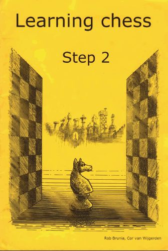 Learning Chess - Workbook Step 2 (Chess-Steps, Stappenmethode, the Steps Method, Workbook Volume 2) free download