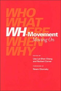 Wh-Movement: Moving On (Current Studies in Linguistics) free download