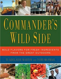 Commander's Wild Side: Bold Flavors for Fresh Ingredients from the Great Outdoors free download