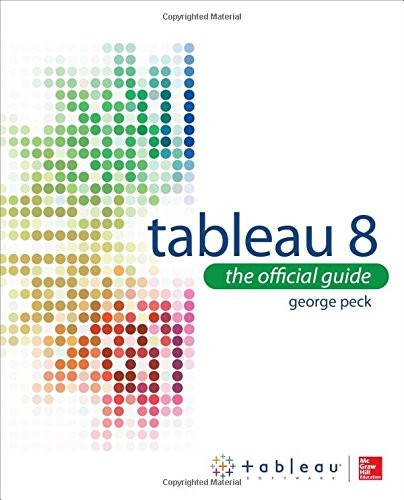 Tableau 8: The Official Guide free download