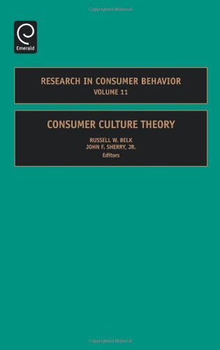 Consumer Culture Theory, Volume 11 (Research in Consumer Behavior) free download