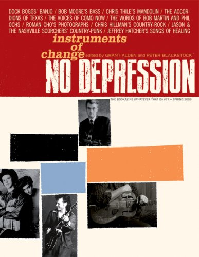 No Depression # 77: Instruments of Change free download