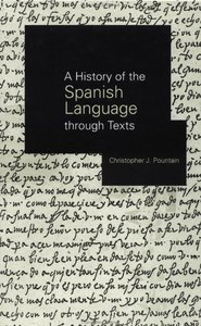 A History of the Spanish Language through Texts free download