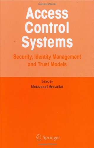 Access Control Systems: Security, Identity Management and Trust Models free download