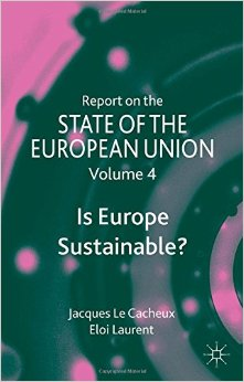 Report on the State of the European Union: Is Europe Sustainable? free download