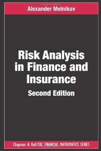 Risk Analysis in Finance and Insurance, Second Edition free download