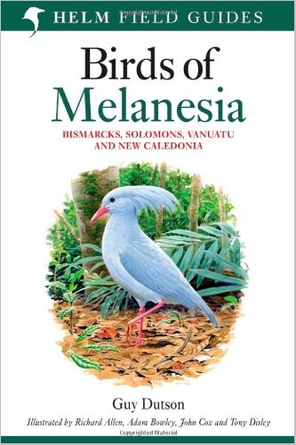 Birds of Melanesia: Bismarcks, Solomons, Vanuatu and New Caledonia free download