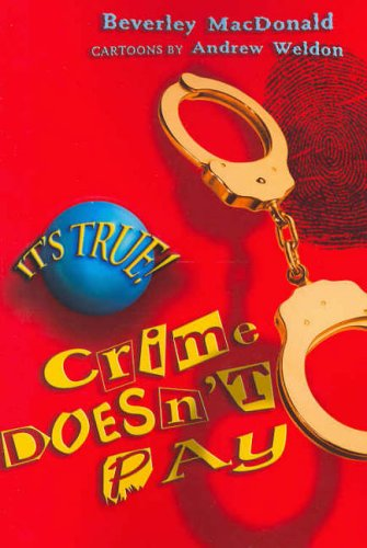 It's True! Crime Doesn't Pay free download