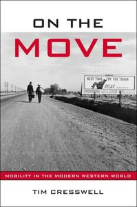 On the Move: Mobility in the Modern Western World free download