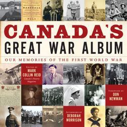 Canada's Great War Album: Our Memories of the First World War free download