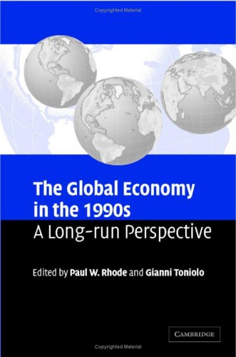 The Global Economy in the 1990s: A Long-Run Perspective free download