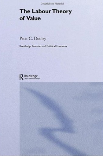 The Labour Theory of Value (Routledge Frontiers of Political Economy) free download