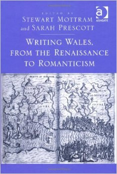 Writing Wales, from the Renaissance to Romanticism free download