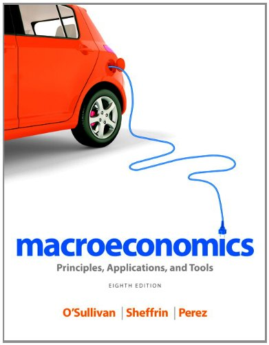 Macroeconomics: Principles, Applications, and Tools (8th Edition) free download