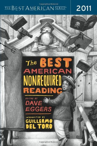 The Best American Nonrequired Reading 2011 free download