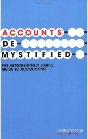 Accounts Demystified: The Astonishingly Simple Guide to Accounting, 5th edition free download