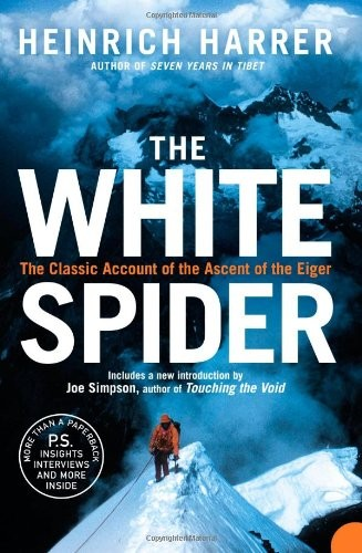 The White Spider: The Classic Account of the Ascent of the Eiger free download