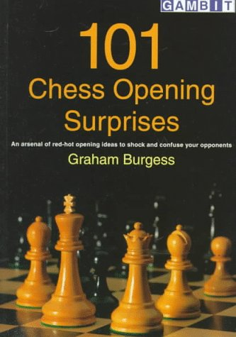 101 Chess Opening Surprises (Gambit chess) by Graham Burgess free download