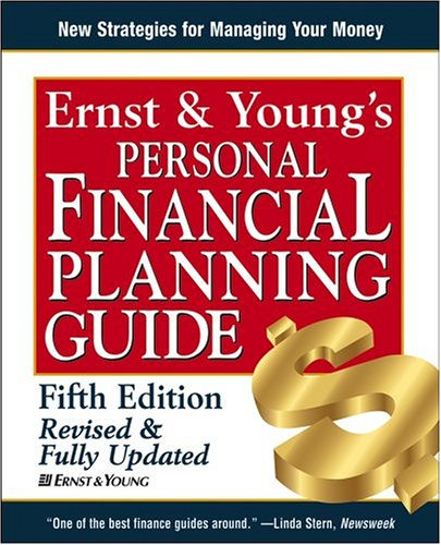 Ernst & Young's Personal Financial Planning Guide (Ernst and Young's Personal Financial Planning Guide) free download