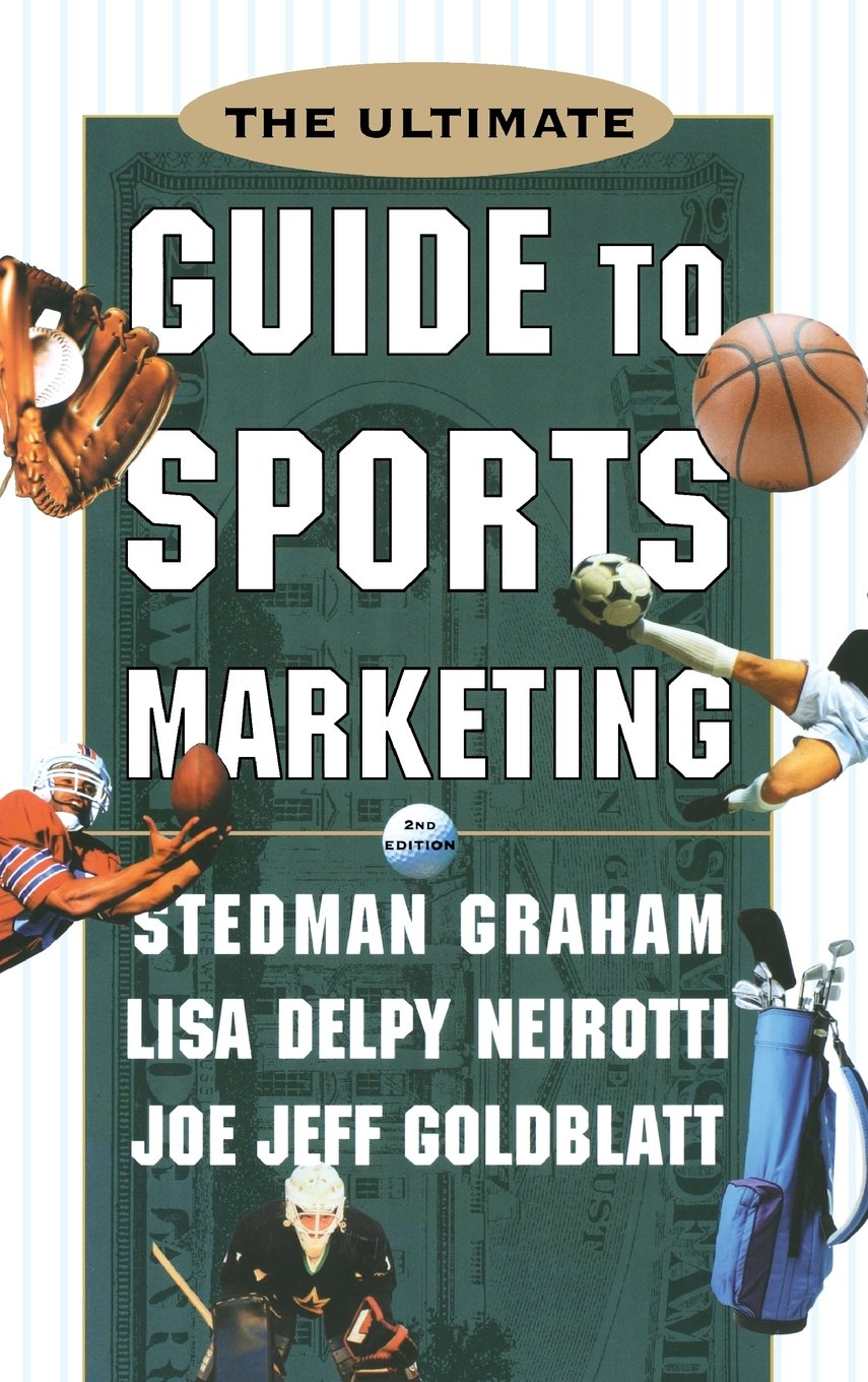 The Ultimate Guide to Sports Marketing free download