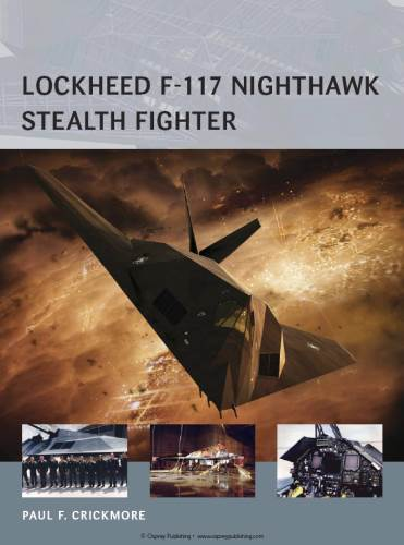 Lockheed F-117 Nighthawk Stealth Fighter (Osprey Air Vanguard 16) free download