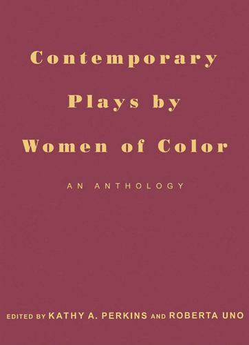 Contemporary Plays by Women of Color: An Anthology free download