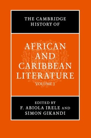 The Cambridge History of African and Caribbean Literature (Two Volume Set) free download