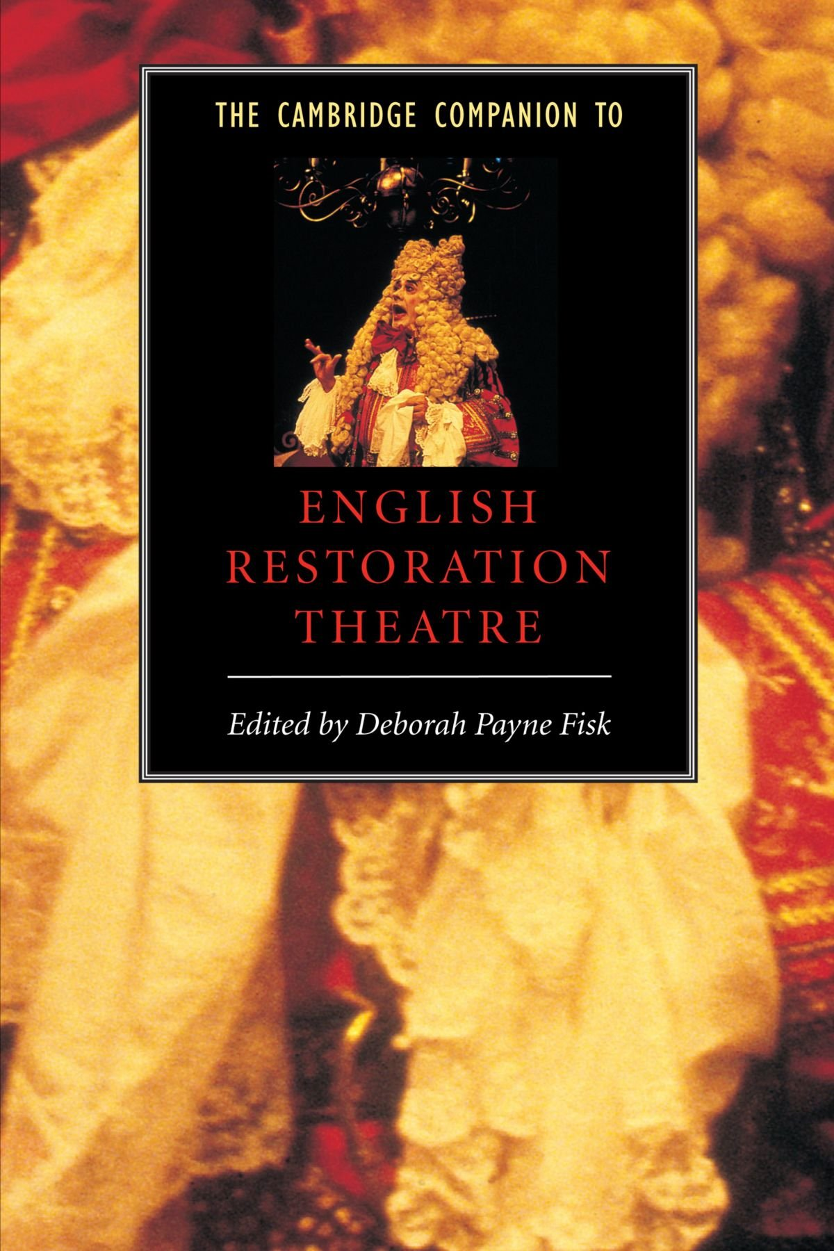 The Cambridge Companion to English Restoration Theatre free download