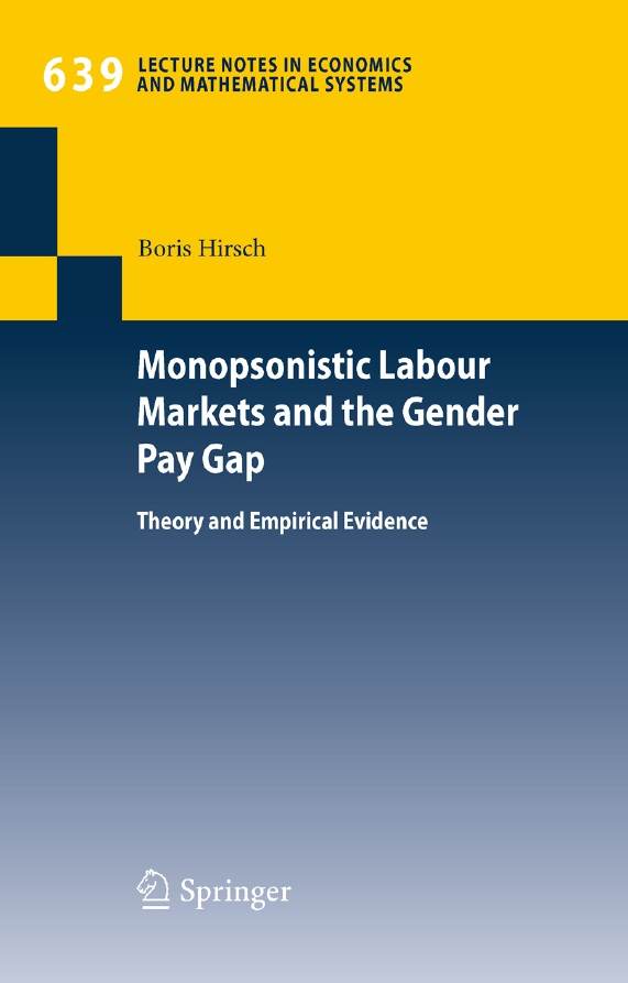 Monopsonistic Labour Markets and the Gender Pay Gap: Theory and Empirical Evidence free download