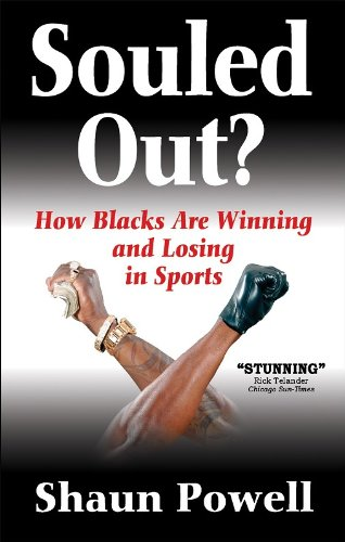 Souled Out? How Blacks Are Winning and Losing in Sports free download