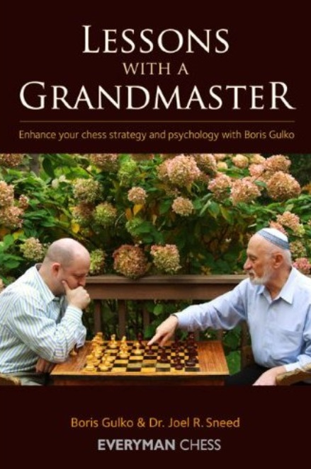 Lessons with a Grandmaster: Enhance Your Chess Strategy And Psychology With Boris Gulko free download