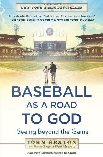 Baseball as a Road to God: Seeing Beyond the Game free download