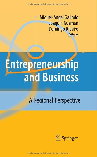 Entrepreneurship and Business: A Regional Perspective free download