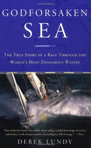Godforsaken Sea: The True Story of a Race Through the World's Most Dangerous Waters free download
