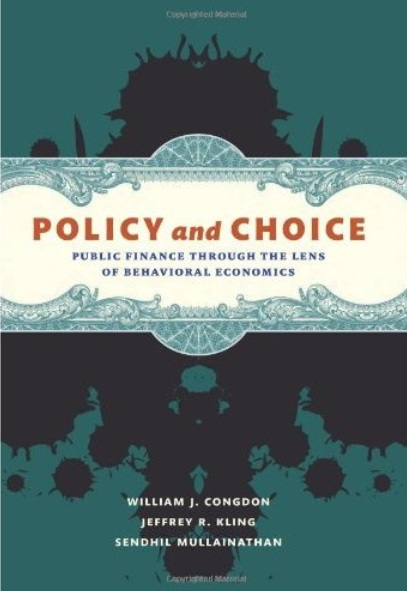 Policy and Choice: Public Finance through the Lens of Behavioral Economics free download
