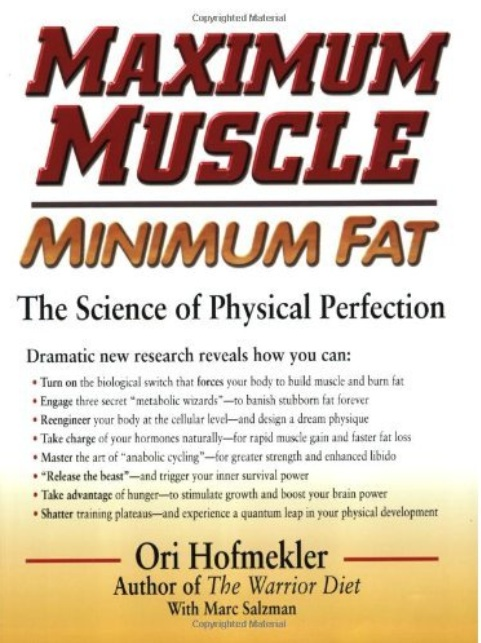 Maximum Muscle Minimum Fat: The Science of Physical Perfection free download