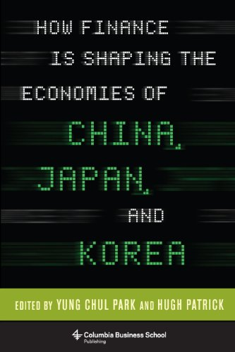 How Finance Is Shaping the Economies of China, Japan, and Korea free download