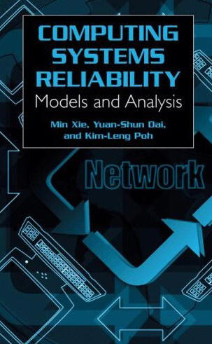 Computing System Reliability: Models and Analysis (Cell Engineering) free download