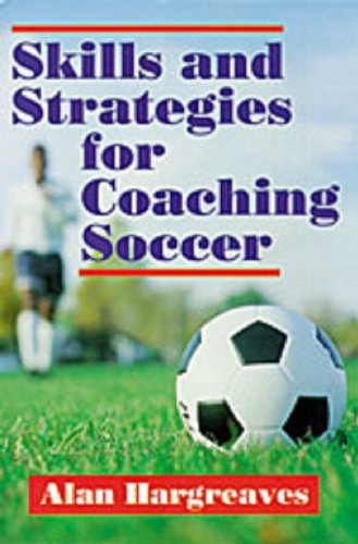 Skills and Strategies for Coaching Soccer free download