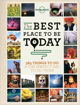 The Best Place to be Today: 365 Things to do & the Perfect Day to do Them free download