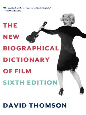 The New Biographical Dictionary of Film free download