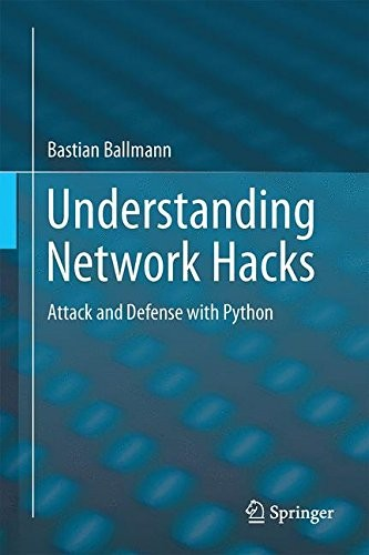 Understanding Network Hacks: Attack and Defense with Python free download