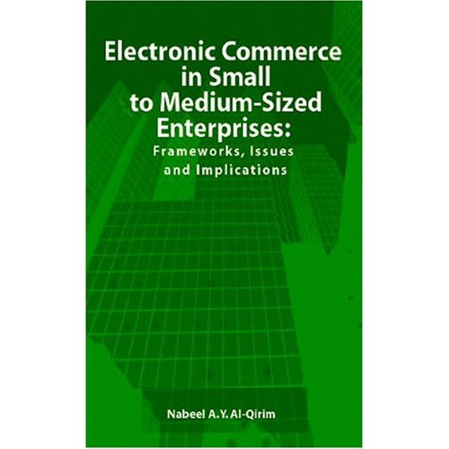 Electronic Commerce in Small to Medium-Sized Enterprises free download
