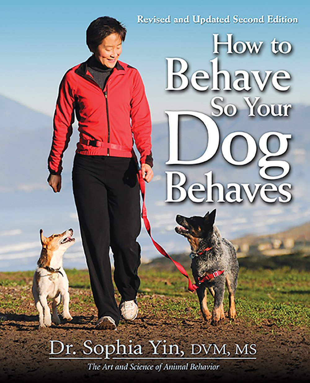 How to Behave So Your Dog Behaves free download