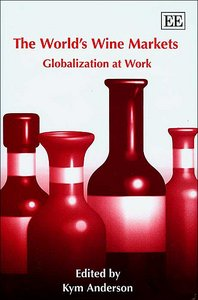 The World's Wine Markets: Globalization at Work free download