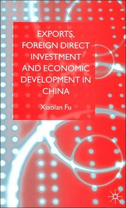 Exports, Foreign Direct Investment and Economic Development in China free download