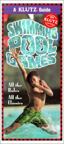 Swimming Pool Games: All the Rules, All the Classics by Inc. Klutz download dree