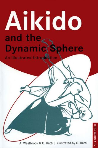 Aikido and the Dynamic Sphere: An Illustrated Introduction free download