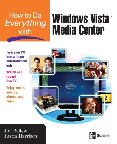 How to Do Everything with Windows Vista? Media Center free download